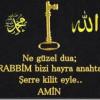 RABBİM BİZİ HAYRA ANAHTAR, ŞERRE KİLİT EYLE!