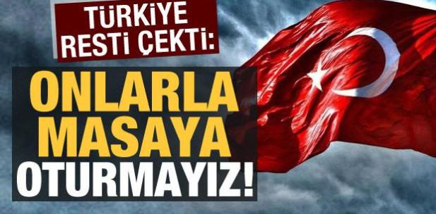 Türkiye resti çekti: Rumlarla masaya oturmayız!