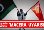Libya Devlet Yüksek Konseyi'nden Sisi'ye: Maceraya sürüklenmesini beklemiyoruz