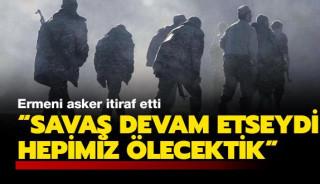 """Karabağdan kaçan Ermeni askeri; """"Hepimiz ölecektik"""" diyor."""